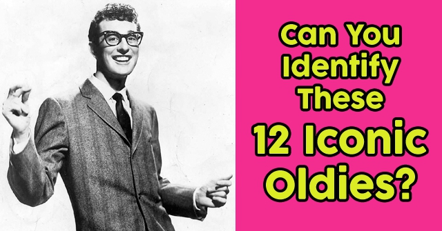Can You Identify These 12 Iconic Oldies?