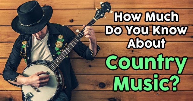 How Much Do You Know About Country Music?