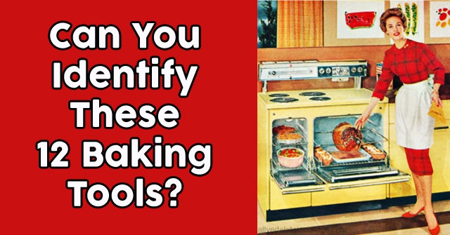Can You Identify These 12 Baking Tools?