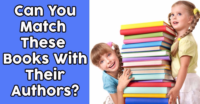 Can You Match These Books With Their Authors?