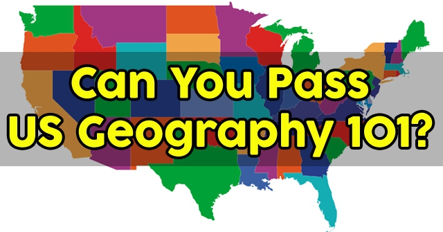 Can You Pass US Geography 101?