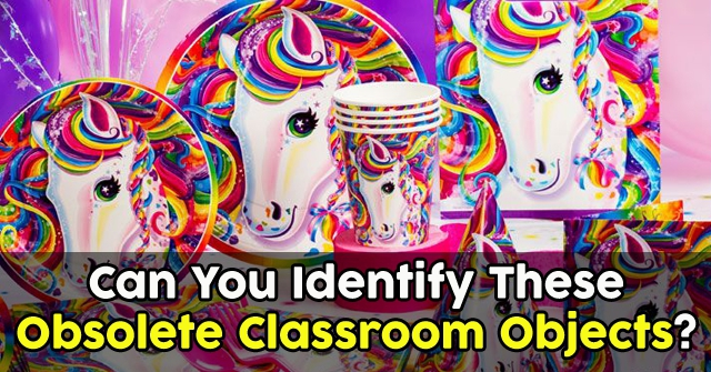 Can You Identify These Obsolete Classroom Objects?