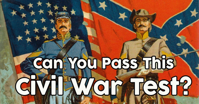 Can You Pass This Civil War Test?
