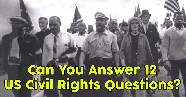 Can You Answer 12 US Civil Rights Questions?