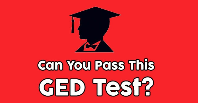 Can You Pass This GED Test?