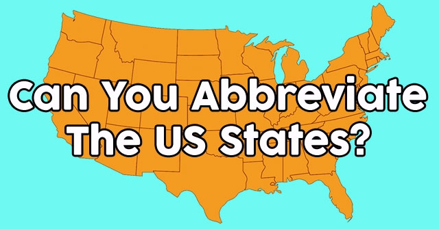 Can You Abbreviate The US States?