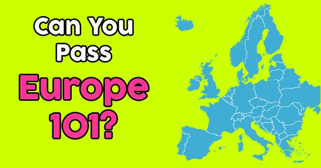 Can You Pass Europe 101?