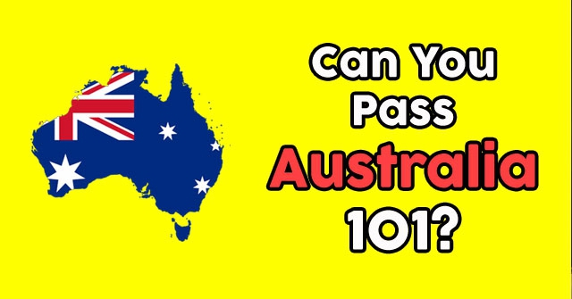 Can You Pass Australia 101?