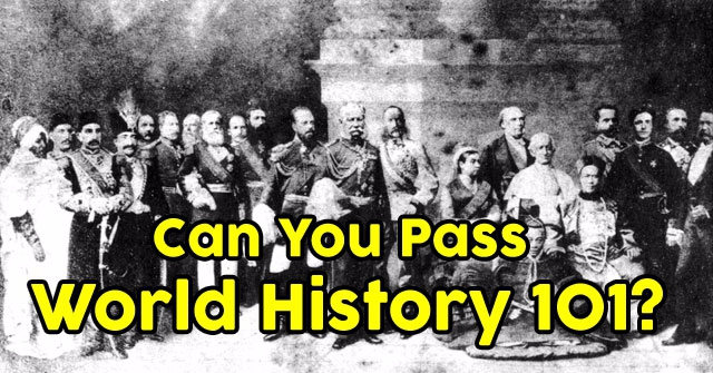 Can You Pass World History 101?