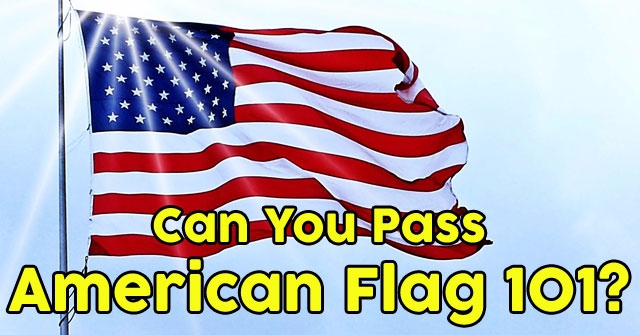 Can You Pass American Flag 101?