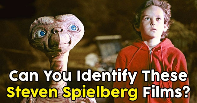 Can You Identify These Steven Spielberg Films?