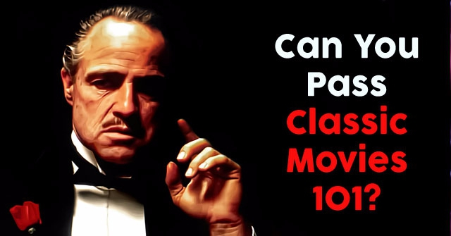 Can You Pass Classic Movies 101?