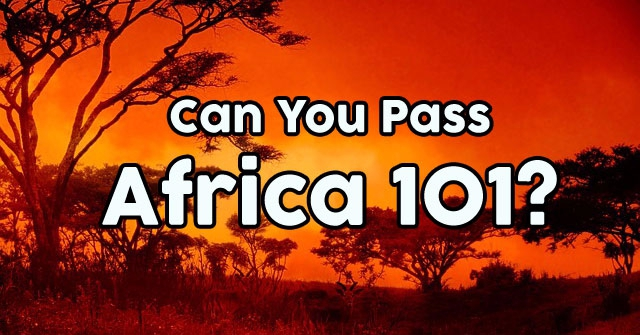 Can You Pass Africa 101?