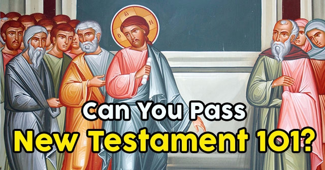 Can You Pass New Testament 101?