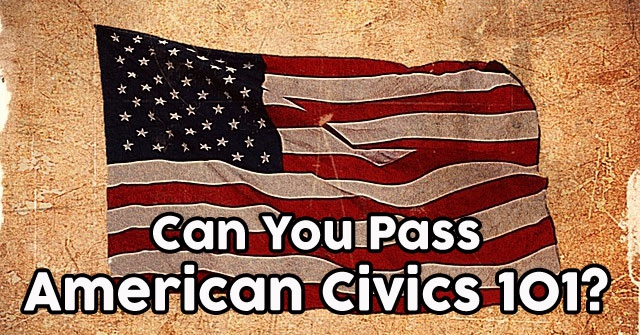 Can You Pass American Civics 101?