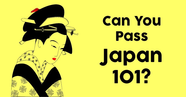 Can You Pass Japan 101?