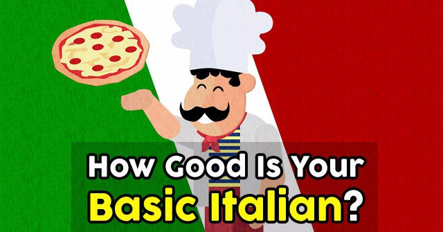 How Good Is Your Basic Italian?