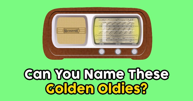 Can You Name These Golden Oldies?