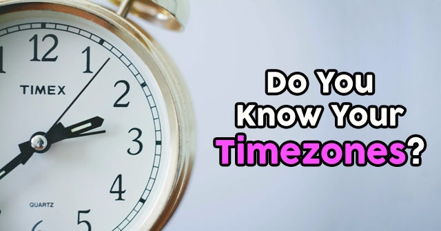 Do You Know Your Timezones?