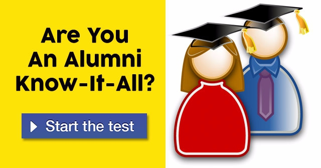 Are You An Alumni Know-It-All?