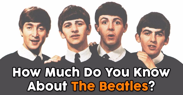 How Much Do You Know About The Beatles?