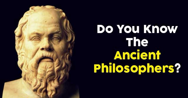 Do You Know The Ancient Philosophers?