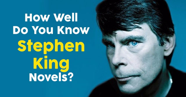 How Well Do You Know Stephen King Novels?