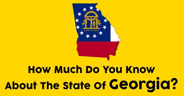 How Much Do You Know About The State Of Georgia?