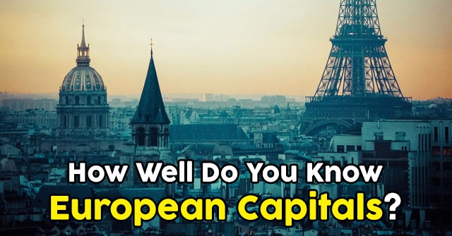 How Well Do You Know European Capitals?