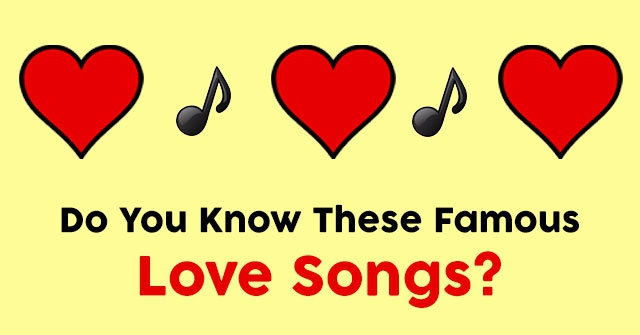 Do You Know These Famous Love Songs?