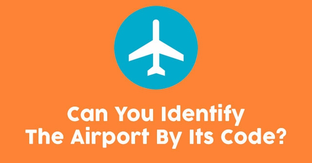 Can You Identify The Airport By Its Code?
