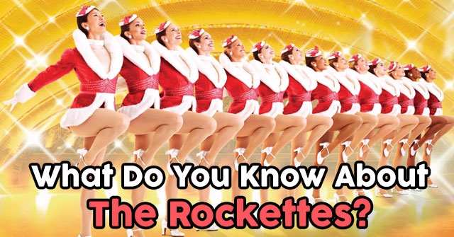 What Do You Know About The Rockettes?