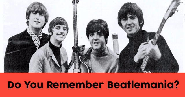 Do You Remember Beatlemania?