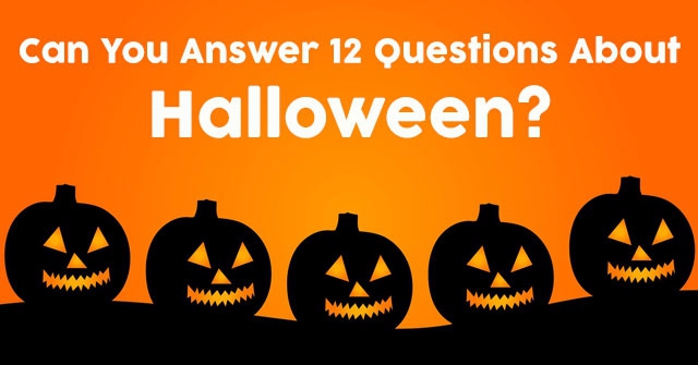 Can You Answer 12 Questions About Halloween?