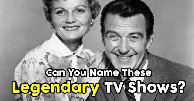 Can You Name These Legendary TV Shows?