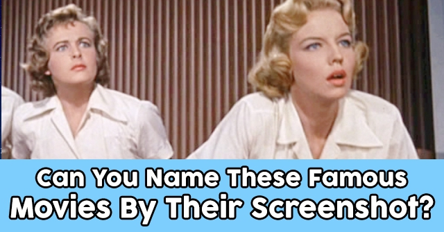 Can You Name These Famous Movies By Their Screenshot?