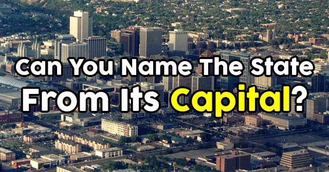 Can You Name The State From Its Capital?