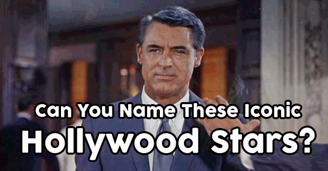 Can You Name These Iconic Hollywood Stars?