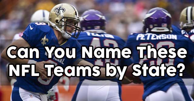 Can You Name These NFL Teams by State?