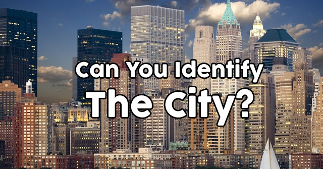 Can You Identify The City?