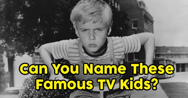 Can You Name These Famous TV Kids?