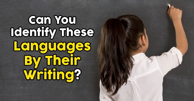 Can You Identify These Languages By Their Writing?