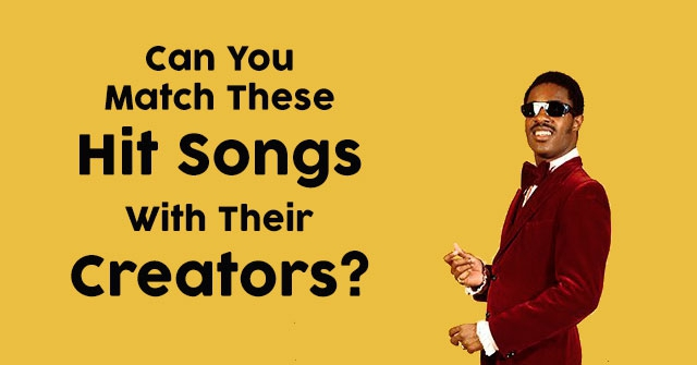 Can You Match These Hit Songs With Their Creators?