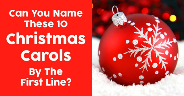 Can You Name These 10 Christmas Carols By The First Line?