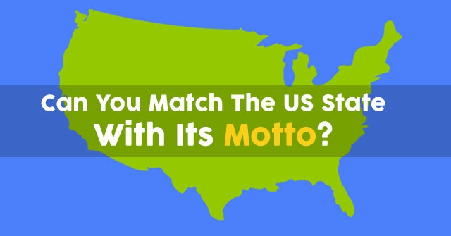 Can You Match The US State With Its Motto?