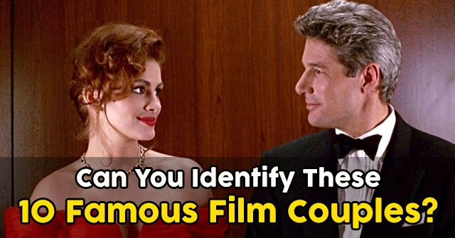 Can You Identify These 10 Famous Film Couples?