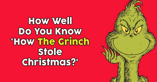 How The Grinch Stole Christmas 1966 Movie Poster.How Well Do You Know How The Grinch Stole Christmas Quizpug