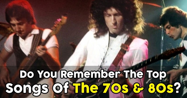 Do You Remember The Top Songs Of The 70s & 80s?
