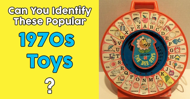 Can You Identify These Popular 1970s Toys?