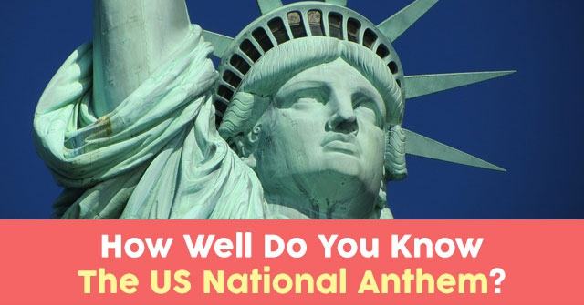 How Well Do You Know The US National Anthem?